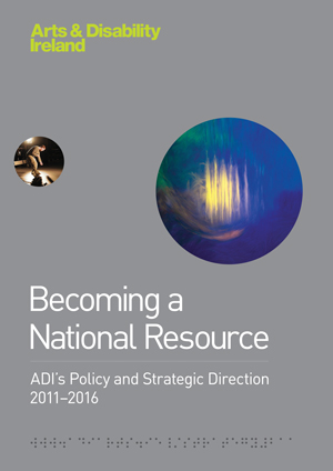 ADI Becoming a National Resource: ADI's Policy and Strategic Direction 2011-16 cover